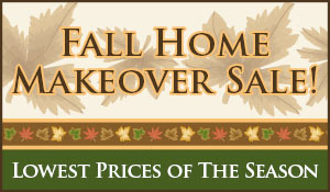 Save storewide this month during the Fall Home Makeover Sale!